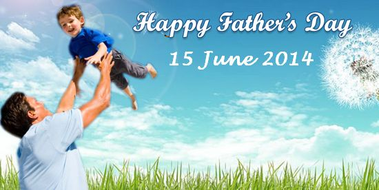 Happy father's day 2014